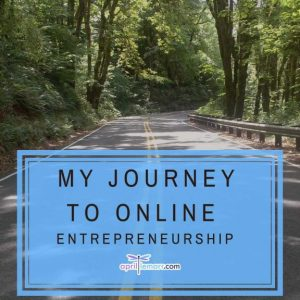 My Journey To Online Entrepreneurship