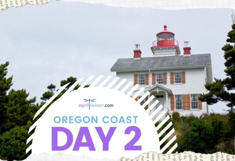 Oregon Coast – Day 2 Fun Newport Oregon Activities
