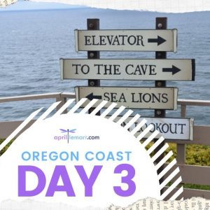 Oregon Coast – Day 3 Newport OR to Cape Blanco